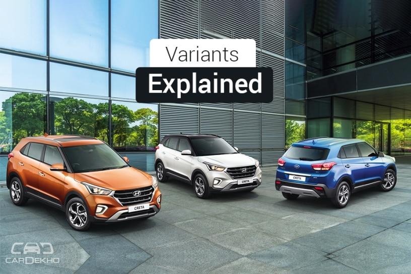 Hyundai Creta Variants Explained