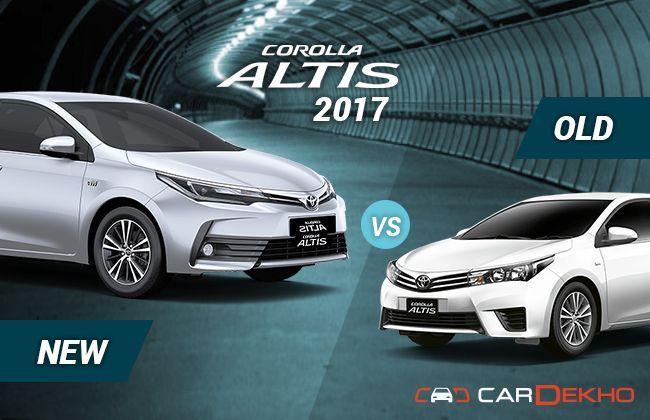 2017 Toyota Corolla Altis Old Vs New Cardekho Com